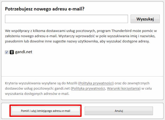 """9d2146ec240ee4 Rozpocznij konfigurację nowego konta e-mail. Jeśli na ekranie zostanie  wyświetlone okno """"Potrzebujesz nowego adresu e-mail?"""", kliknij przycisk  """"Pomiń i użyj ..."""